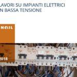 Lavori su impianti elettrici a bassa tensione: la guida Inail